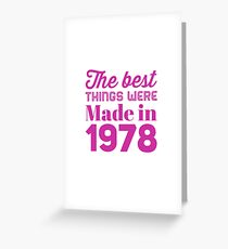 Made in 1978 Greeting Card