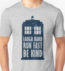 Laugh Hard - Run Fast - Be Kind Unisex T-Shirt