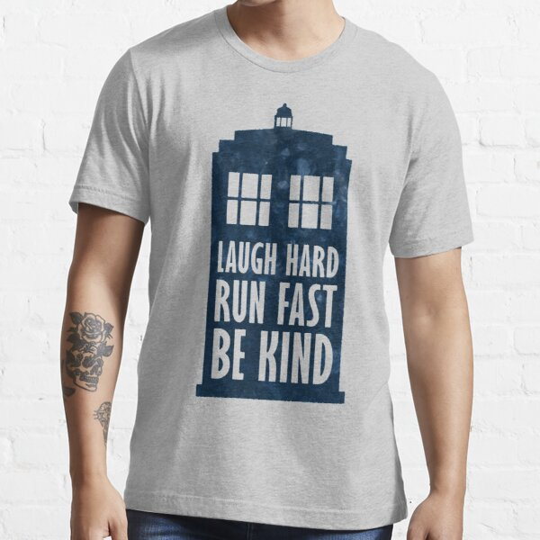 Laugh Hard - Run Fast - Be Kind Essential T-Shirt