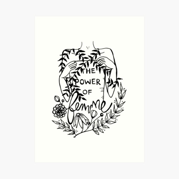 the power of femme Art Print