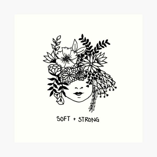 soft + strong Art Print
