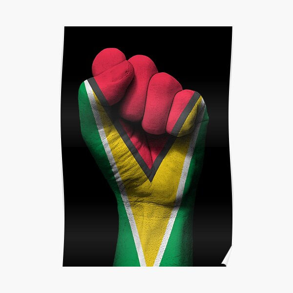 Flag of Guyana on a Raised Clenched Fist  Poster