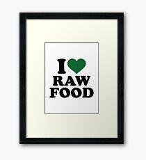 I love raw food Framed Print