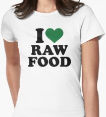 I love raw food Women's Fitted T-Shirt