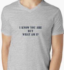 *I Know You Are but what am I?* Men's V-Neck T-Shirt