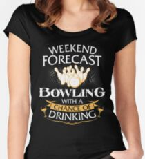 Weekend Forecast Bowling With A Chance Of Drinking Women's Fitted Scoop T-Shirt