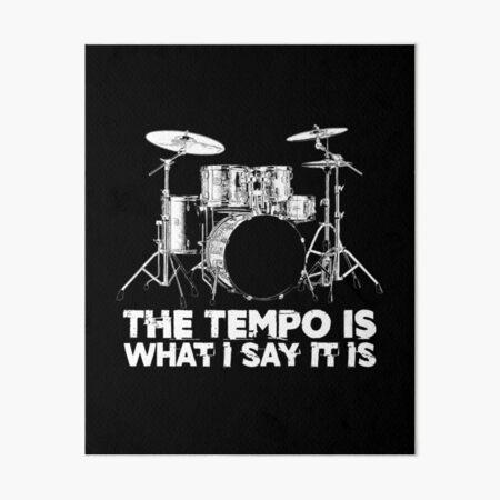 Funny Drum Lead Humor Drummer Tempo Band Member Art Board Print