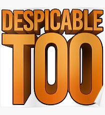 Despicable Too Poster