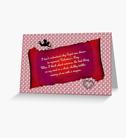 Valentine Humor ~ Cupid Greeting Card