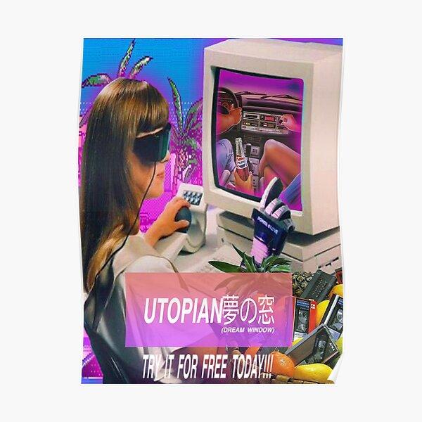 UTOPIAN DREAM WINDOW AD Poster