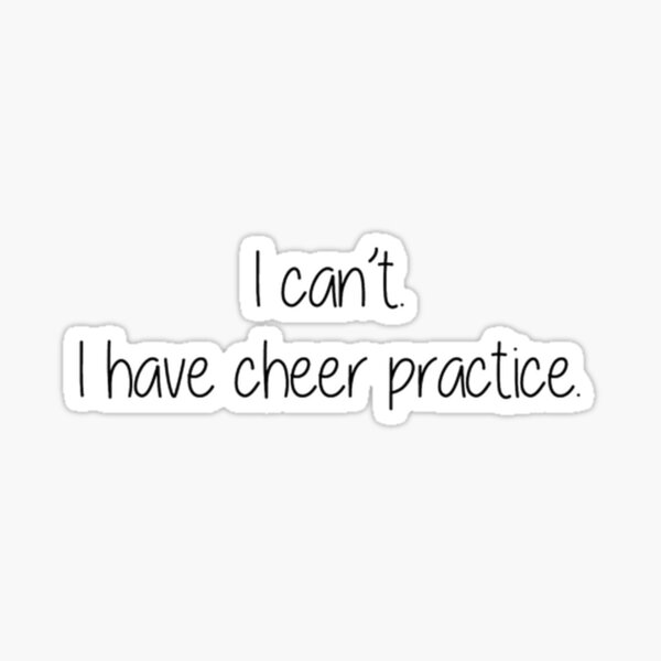 Cheer Practice Sticker