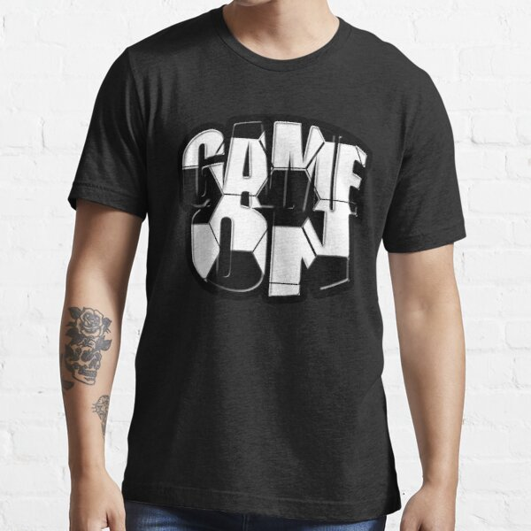 Game On Soccer Style Essential T-Shirt