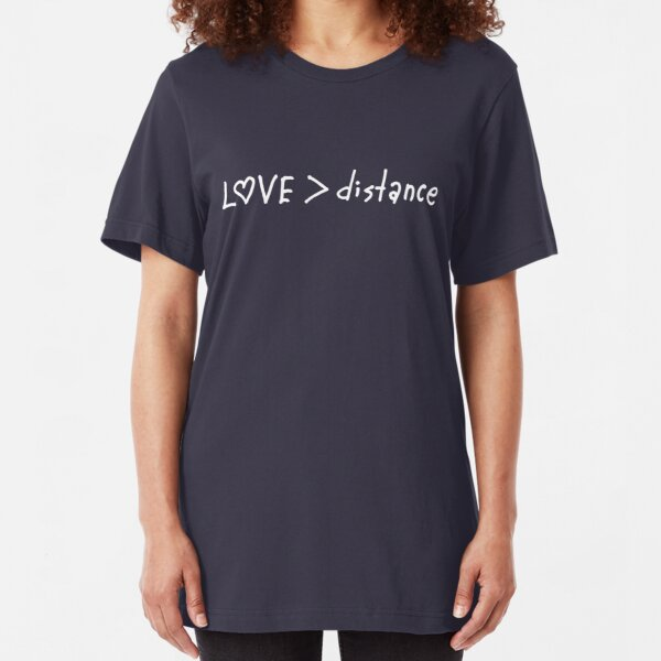 Love is bigger than distance Slim Fit T-Shirt