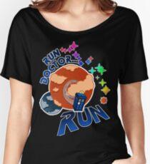Run Doctor... Run Women's Relaxed Fit T-Shirt