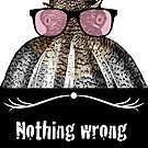 Nothing wrong with rose tinted glasses by illustrateme