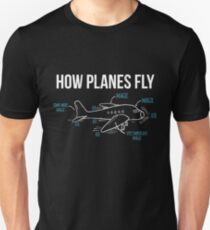 How Planes Fly Funny Aerospace Engineer Engineering T-Shirt Unisex T-Shirt