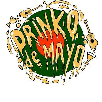 Cinco de Mayo? No Drinko De Mayo  by teashorts