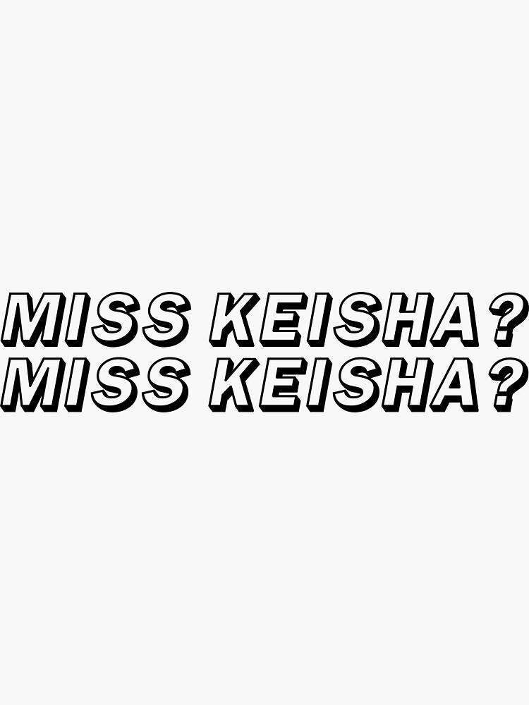 MISS KEISHA? | VINE by laurenthomsxn