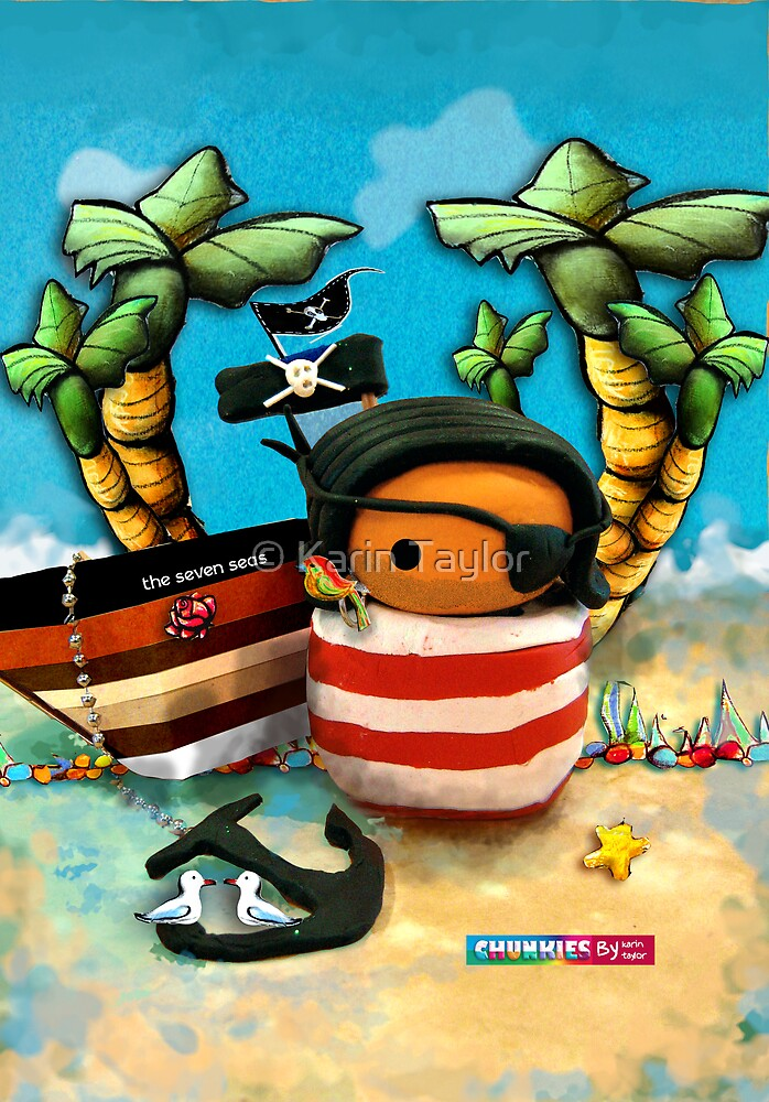 CHUNKIE Pirate by © Karin Taylor