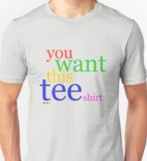 you want this teeshirt | multicolour T-Shirt