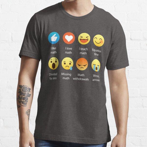 I Love Math Emoji Emoticon Funny Mathematics Graphic Tee Shirts Sarcastic Essential T-Shirt