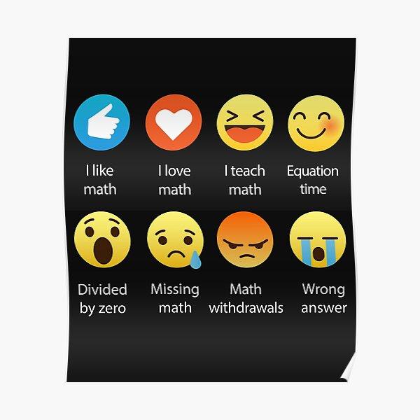 I Love Math Emoji Emoticon Funny Mathematics Graphic Tee Shirts Sarcastic Poster