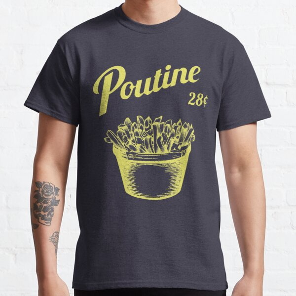 Poutine Classic T-Shirt