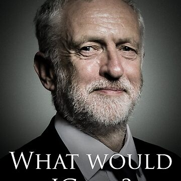 What would Jeremy Corbyn do? by AndrewsGamarra