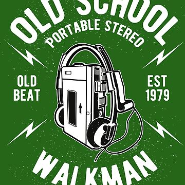 Old School Portable Stereo - Walk Man - Old Beat - Est. 1979 by flipper42