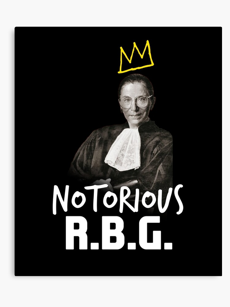 1440c9ec9e2c Ruth Bader Ginsburg Notorious RBG Politics Supreme Court Apparel Canvas  Print