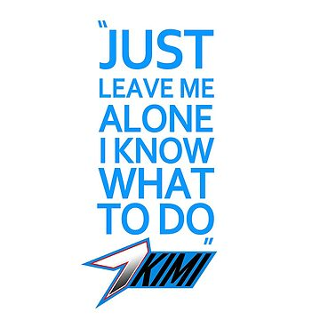 Just leave me alone - Kimi7 2018 by evenstarsaima