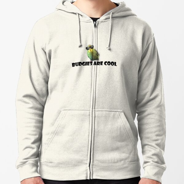 Budgies Are Cool Zipped Hoodie