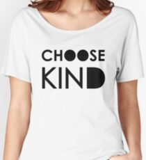 Choose Kind Apparel Women's Relaxed Fit T-Shirt
