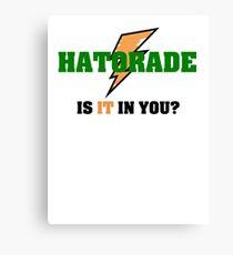Hatorade- Parody Canvas Print