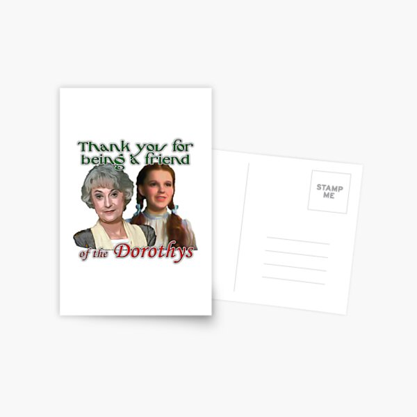 Thank you for being a friend of The Dorothys Postcard