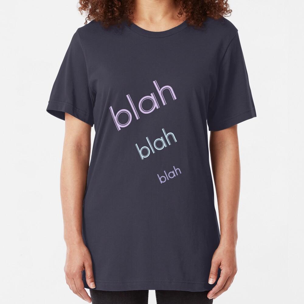 Blah Blah Blah (best on dark) Slim Fit T-Shirt