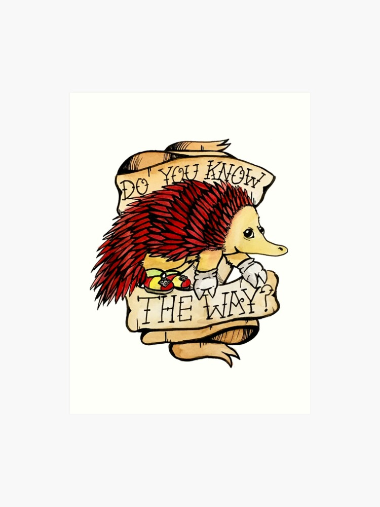 Do You Know The Way? Echidna Traditional Meme Tattoo | Art Print