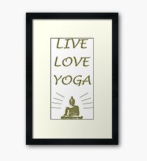 Live, Love, Yoga Framed Print