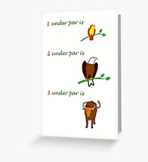 three under par Greeting Card