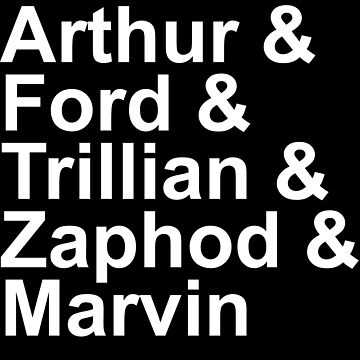 Arthur & Ford & Trillian & Zaphod & Marvin by TalkyTaco