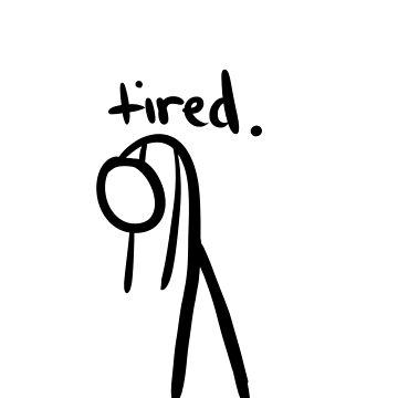 Tired by caddishcactus