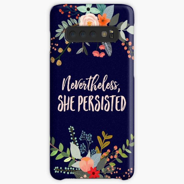 Nevertheless, She Persisted Samsung Galaxy Snap Case