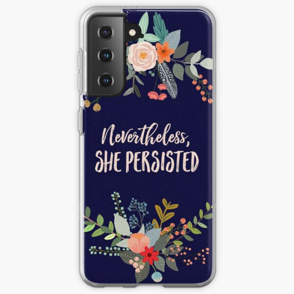 Nevertheless, She Persisted Samsung Galaxy Soft Case