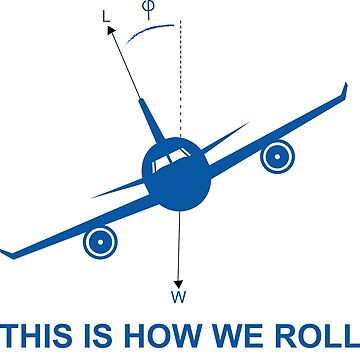This is How We Roll Aviation  by ThreeCrowns