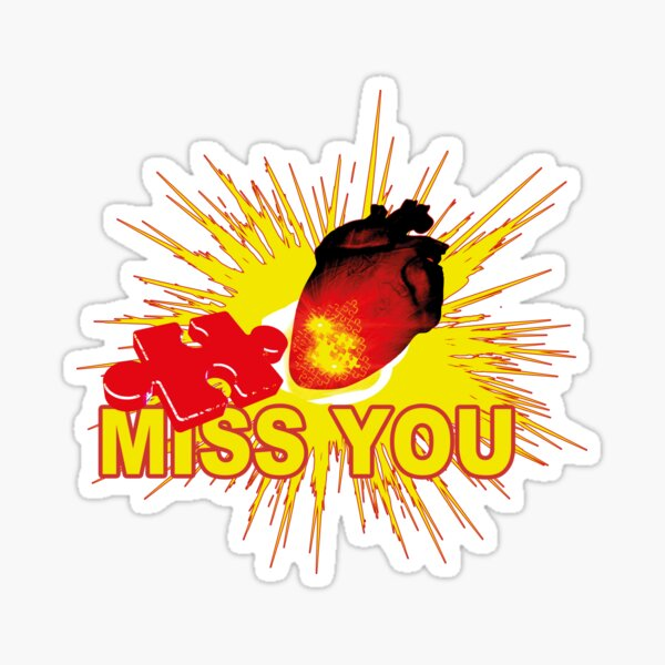 missing part of my heart  - miss you Sticker