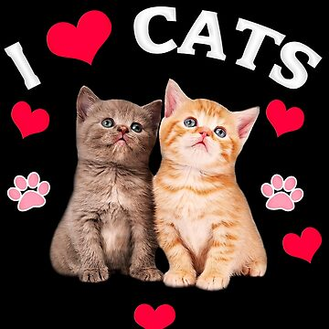 I love Cats by Saruk
