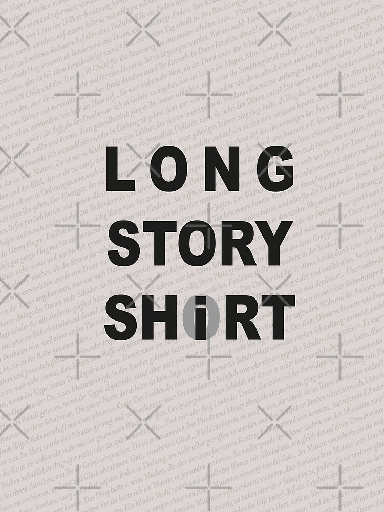 Long Story Short / Shirt by cglightNing