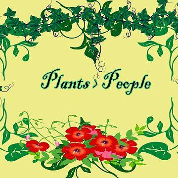 Plants > People by CiipherZer0
