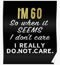 60 Birthday Gift Shirt Poster