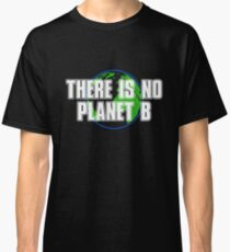 Save the planet T-Shirt Classic T-Shirt